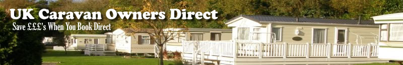 Caravan holidays direct from the owners - Save money book direct.